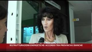 29-06-2012-RISTRUTTURAZIONI ENERGETICHE: ACCORDO TRA PROVINCIA E BANCHE